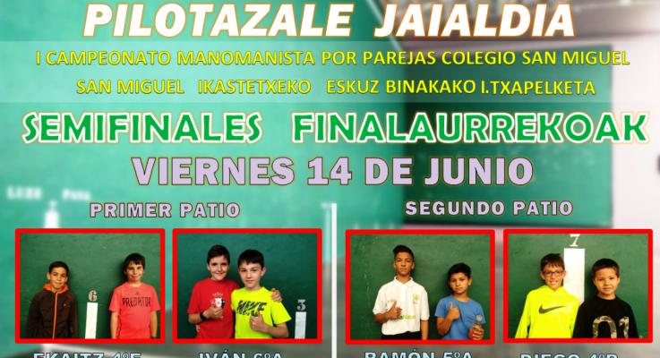 Semifinales – I Campeonato manomanista